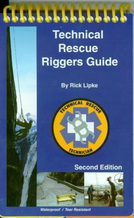 technical rescue riggers guide 2 e rh fire police ems com Technical Rescue Logo technical rescue riggers guide 3rd edition