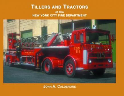 Tillers & Tractors of the NYC Fire Dept.