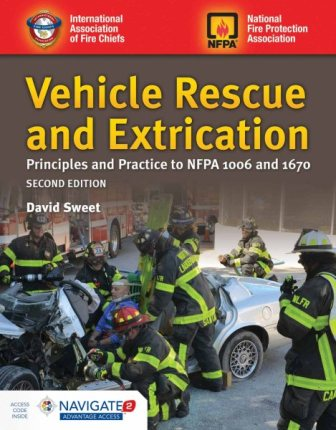 Vehicle Rescue and Extrication: Principles and Practice 2nd edition