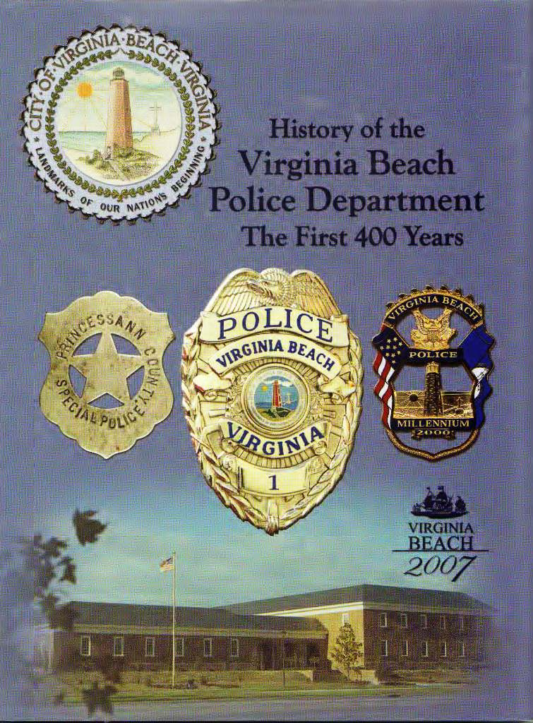 Virginia Beach Police Dept First 400 Years