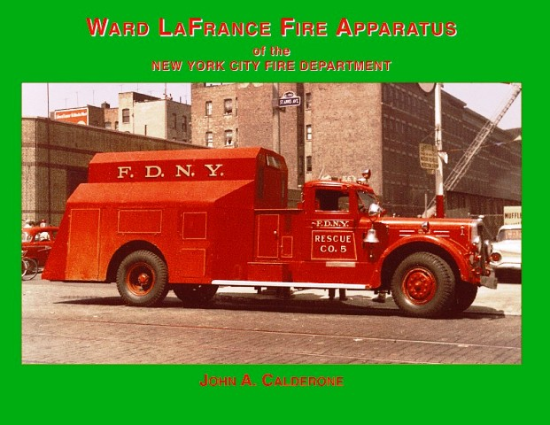 Ward Lafrance Fire Apparatus Of The New York City Fire Dept