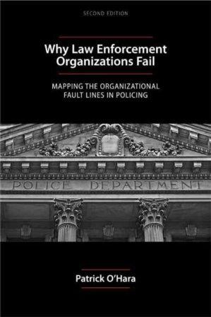 Why Law Enforcement Organizations Fail