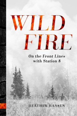 Wildfire On the Front Lines with Station 8