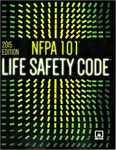 NFPA 101: Life Safety Code 2015 Edition