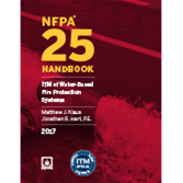 NFPA 25: ITM of Water-Based Fire Protection Systems Handbook