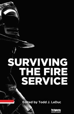 Surviving The Fire Service