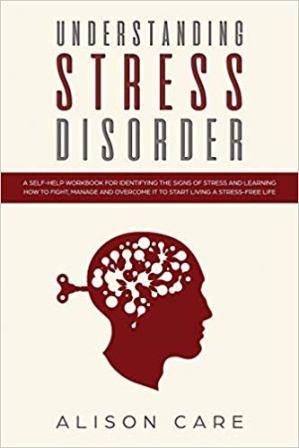 Understanding Stress Disorder