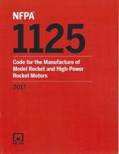NFPA 1125: Code for the Manufacture of Model Rocket and High Power Rocket Motors 2017 edition