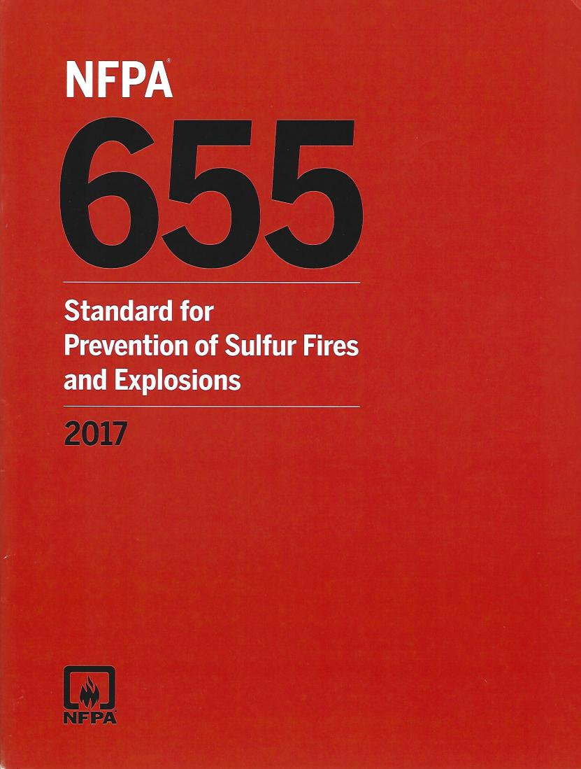 NFPA 655: Standard for Prevention of Sulfur Fires and Explosions