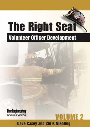 The Right Seat: Volunteer Officer Development, Vol. 2