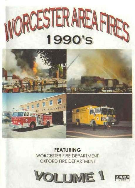 Worcester Area Fires Vol 1