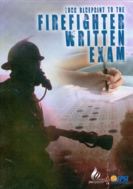 Your Blueprint to the Firefighter Written Exam