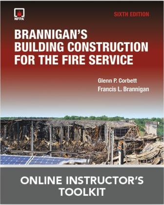 Brannigan's Building Construction for the Fire Service Online Instructor's Toolkit