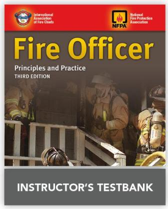 Fire Officer: Principles and Practice Instructor's Test Bank 3rd ed